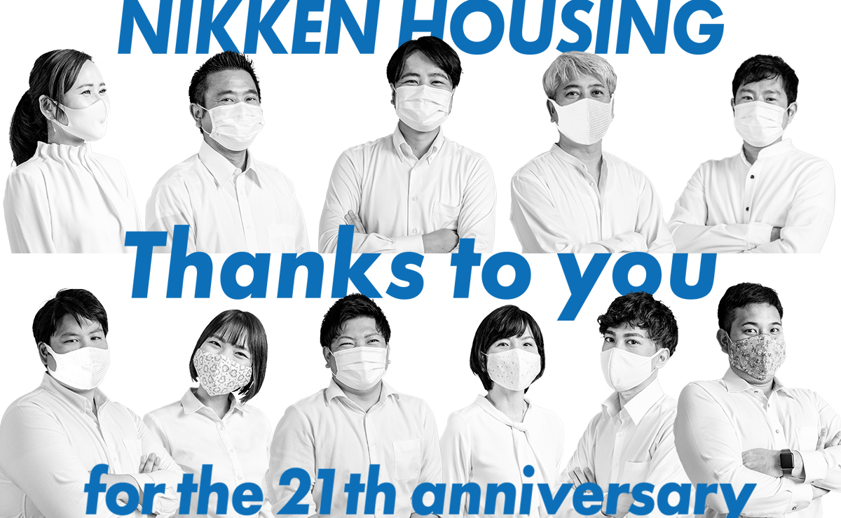 NIKKEN HOUSING Thanks to you for the 21th anniversary